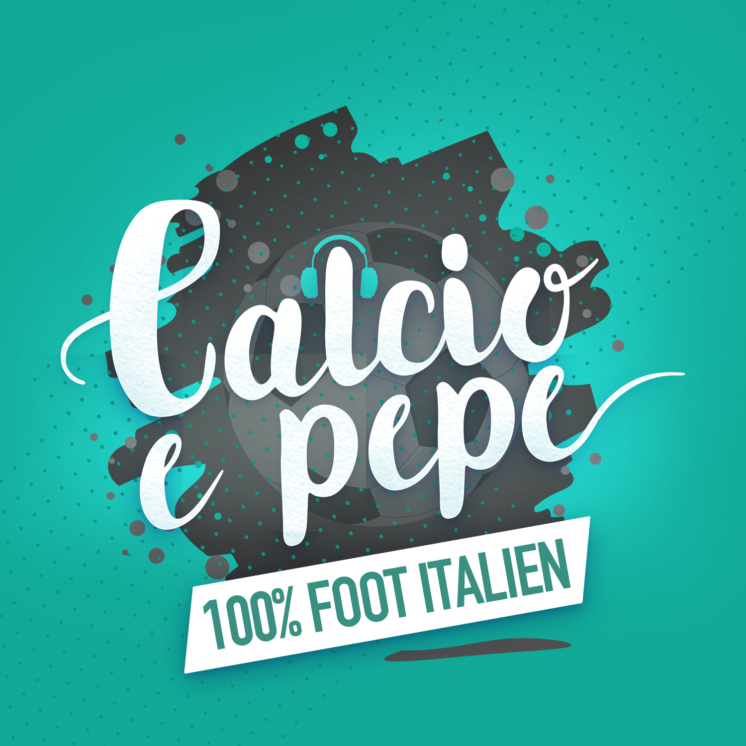 Calcio e pepe, le podcast 100% foot italien Logo
